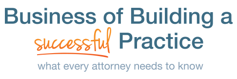 Legal Conference Business Building Basics